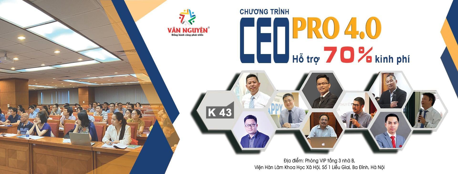 CEO PRO (K43) – Lãnh đạo sự thay đổi thích ứng với thời cuộc
