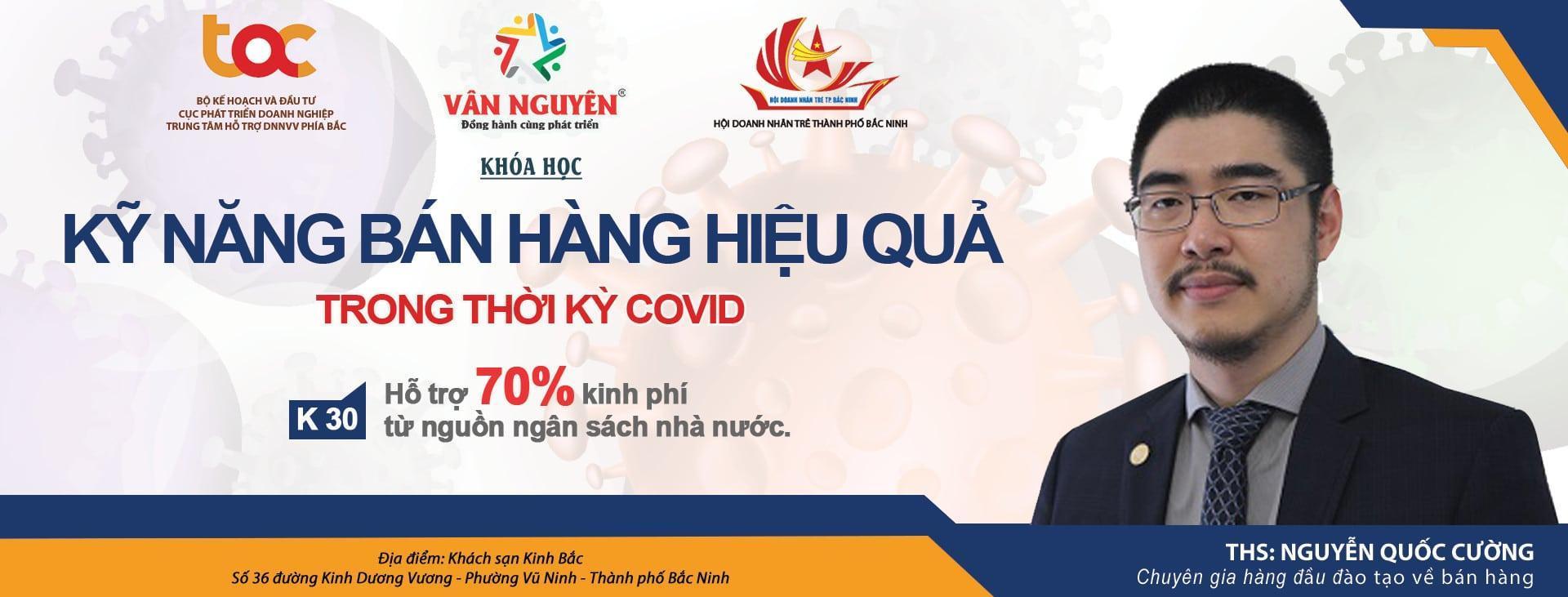 [Bắc Ninh] Sale Pro K30 – Kỹ năng bán hàng hiệu quả thời Covid