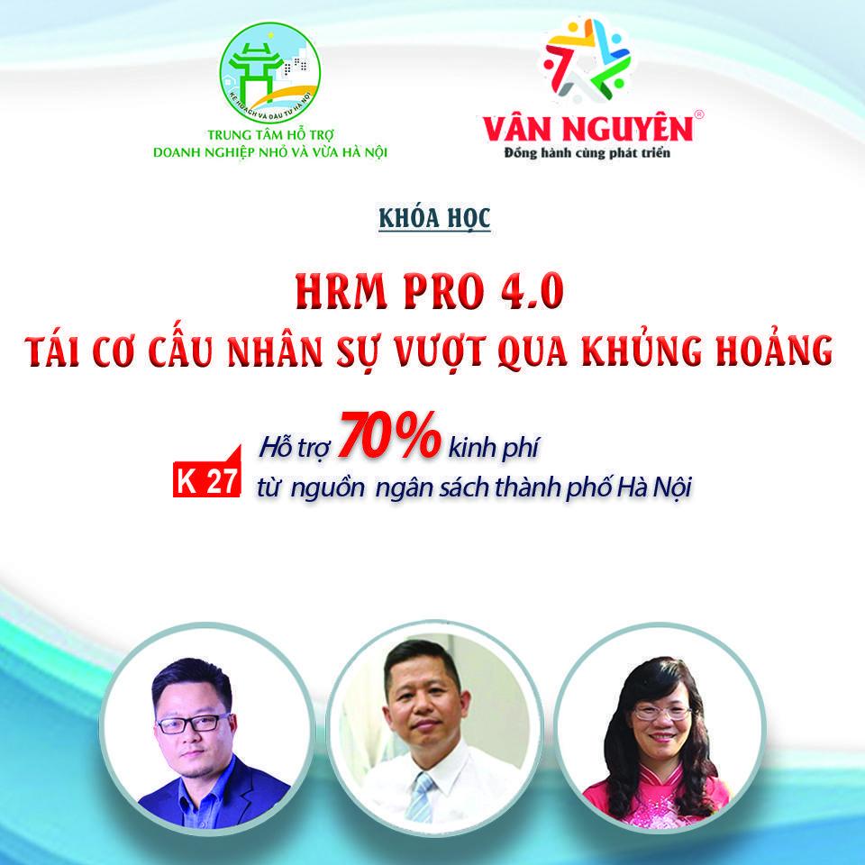 HRM PRO 4.0 (K27) - Tái cơ cấu nhân sự vượt qua khủng hoảng